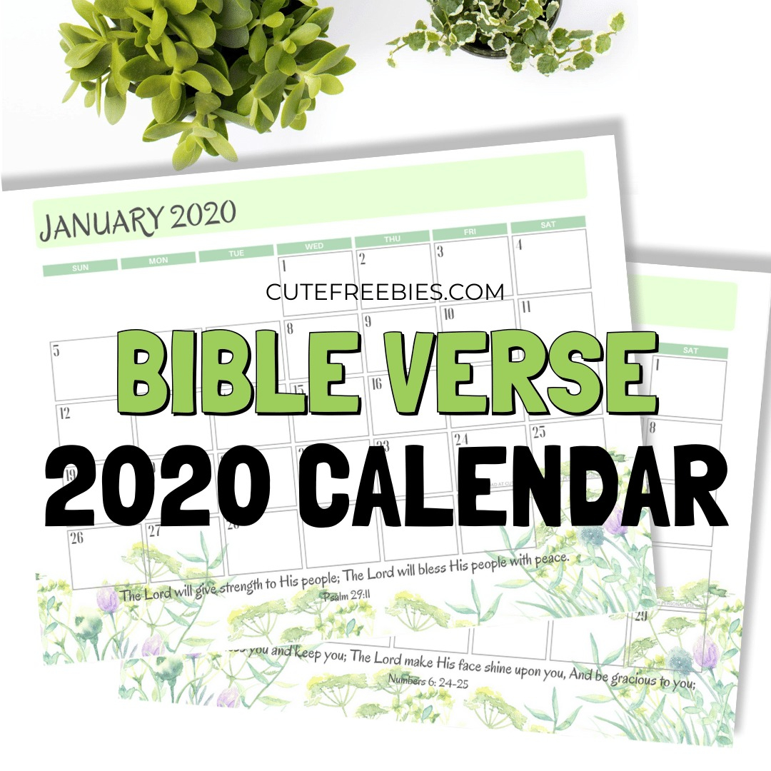 2020 Bible Verse Calendar Free Printable! - Cute Freebies