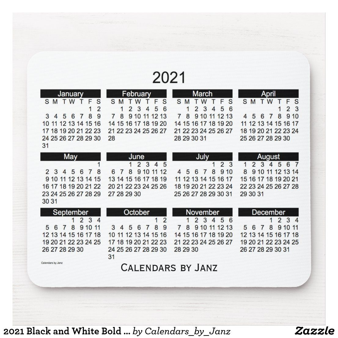 2021 Black And White Bold Calendarjanz Mouse Pad