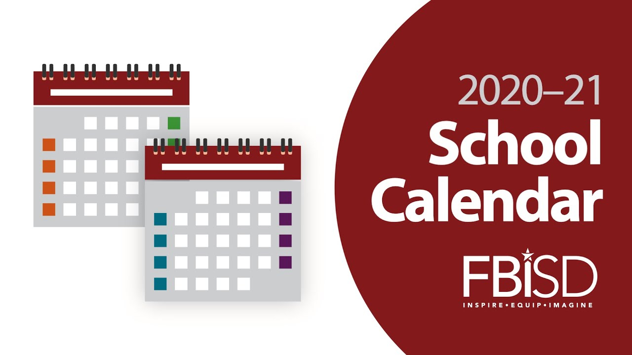 Fort Bend Isd's 2020–21 Calendar Options