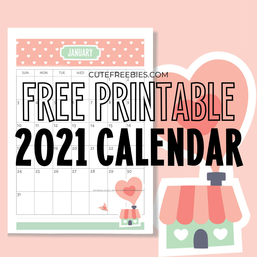 Free Printable 2020 2021 Calendar - Super Cute! - Cute