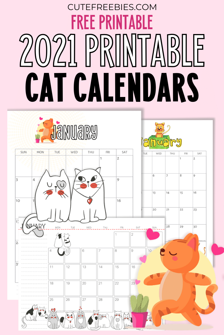 Printable 2020 2021 Cat Calendar And More! - Cute Freebies