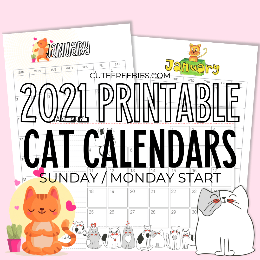 Printable 2021 Cat Calendar And More! - Cute Freebies For You