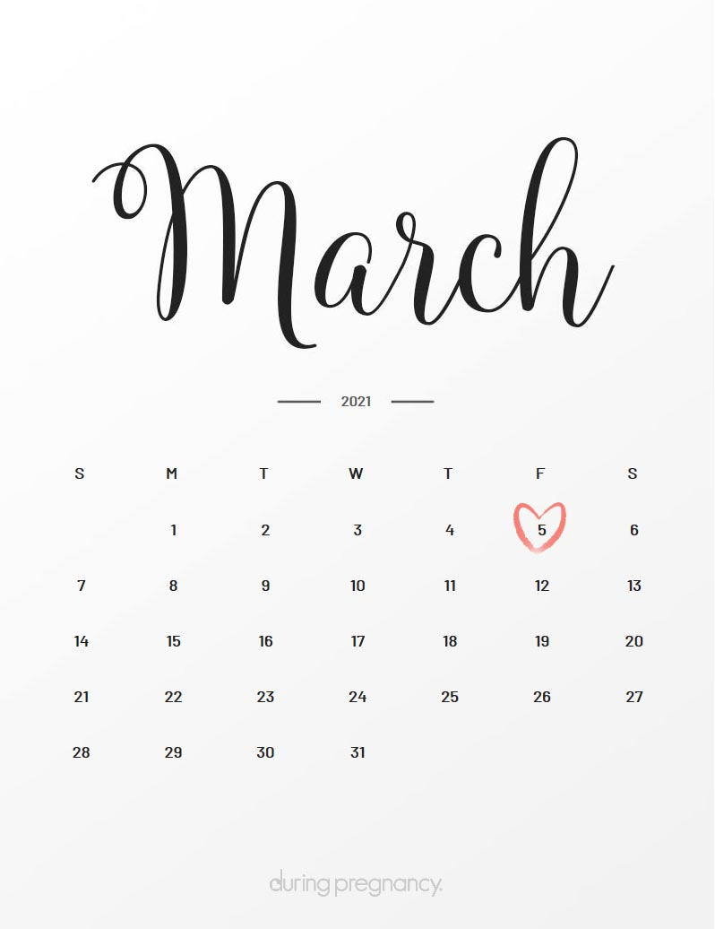 Due Date: March 5, 2021 | During Pregnancy